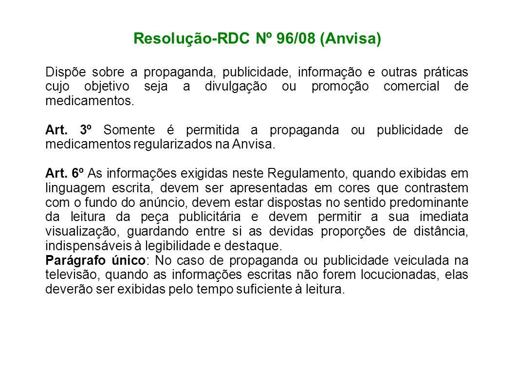 Resolução-RDC Nº 96/08 (Anvisa) Dispõe sobre a propaganda, publicidade, informação e outras práticas cujo objetivo seja a divulgação ou promoção comer
