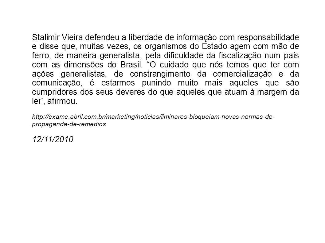 Stalimir Vieira defendeu a liberdade de informação com responsabilidade e disse que, muitas vezes, os organismos do Estado agem com mão de ferro, de m