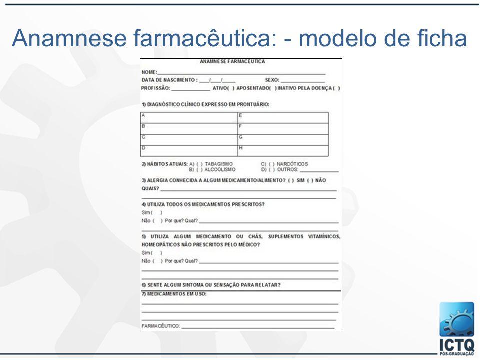 Anamnese farmacêutica: - modelo de ficha