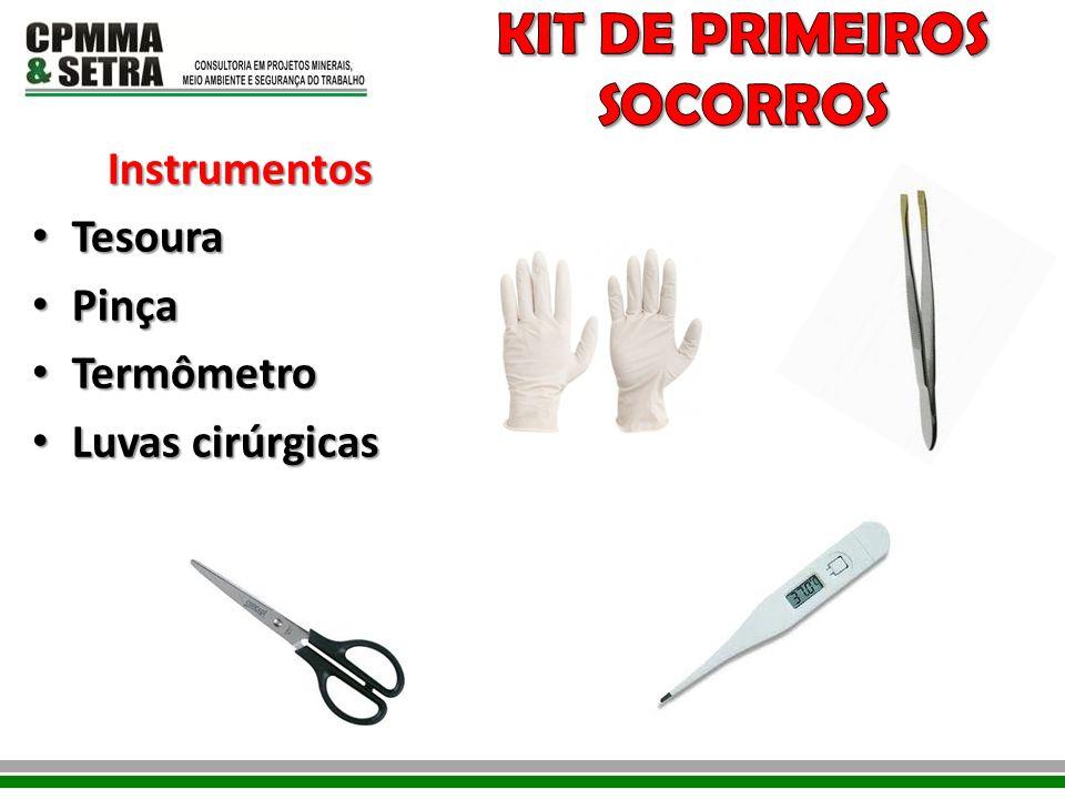 Instrumentos Tesoura Tesoura Pinça Pinça Termômetro Termômetro Luvas cirúrgicas Luvas cirúrgicas