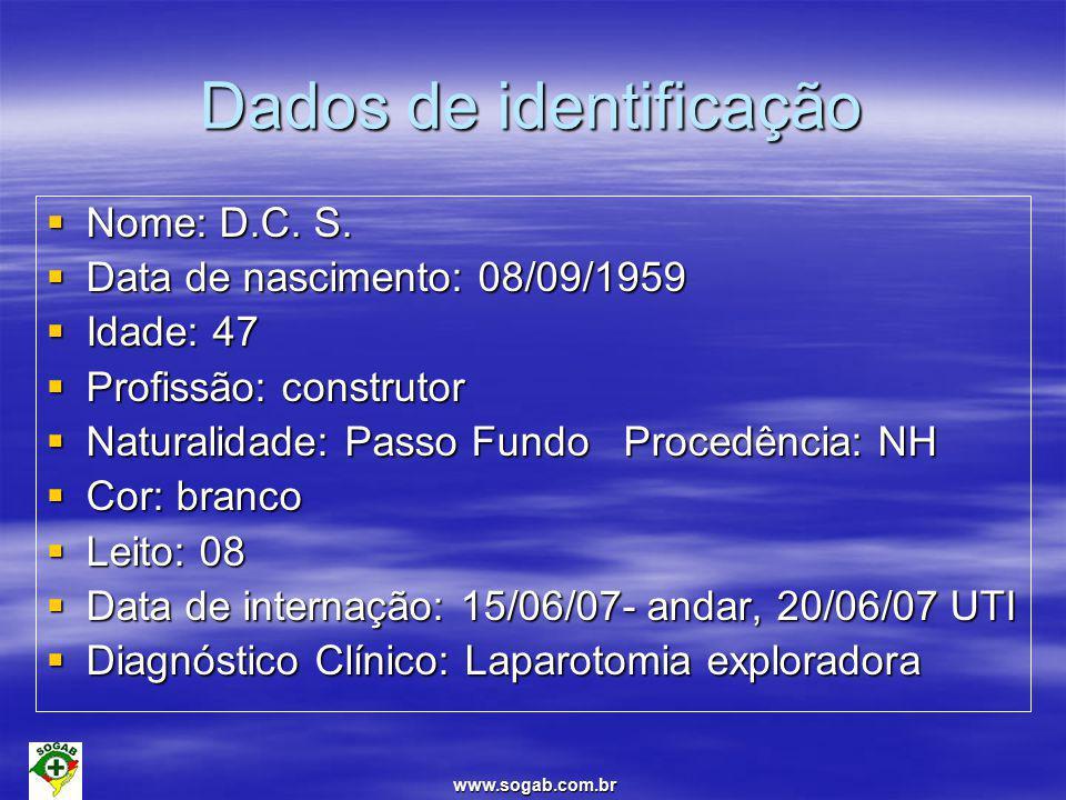 www.sogab.com.br Dados de identificação  Nome: D.C.