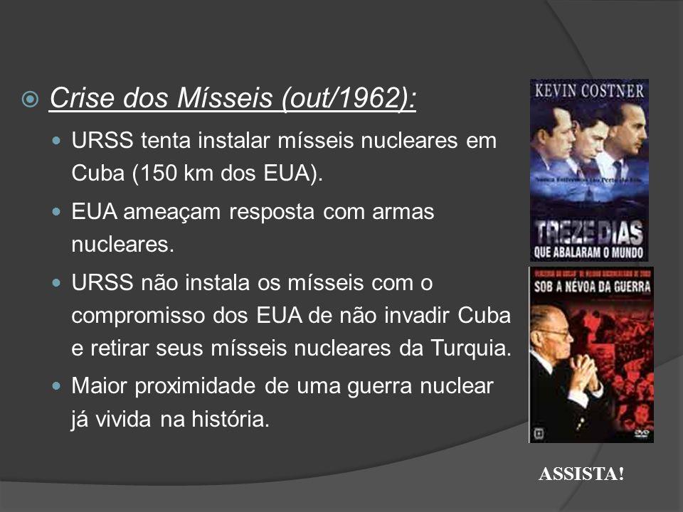  Crise dos Mísseis (out/1962): URSS tenta instalar mísseis nucleares em Cuba (150 km dos EUA). EUA ameaçam resposta com armas nucleares. URSS não ins