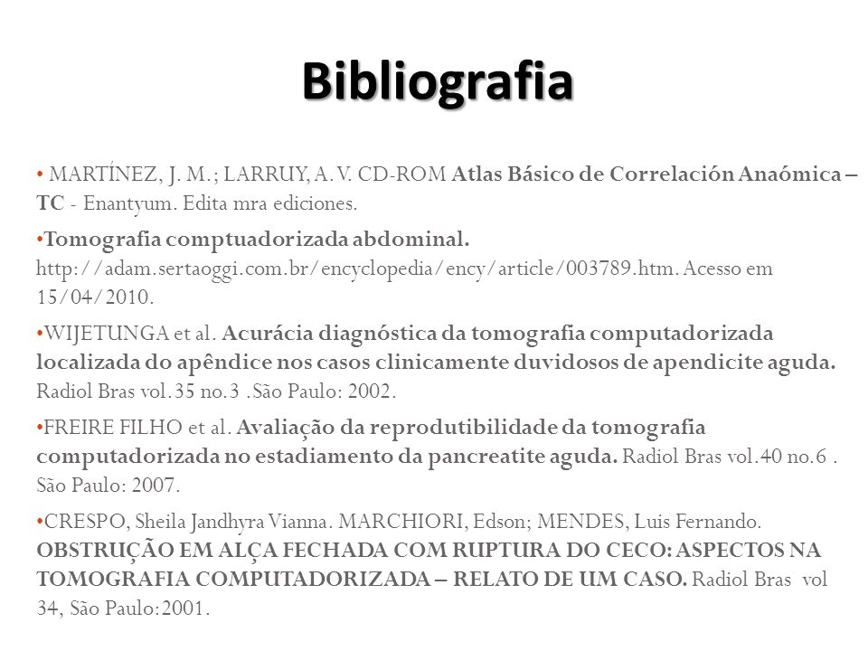 MARTÍNEZ, J.M.; LARRUY, A. V. CD-ROM Atlas Básico de Correlación Anaómica – TC - Enantyum.