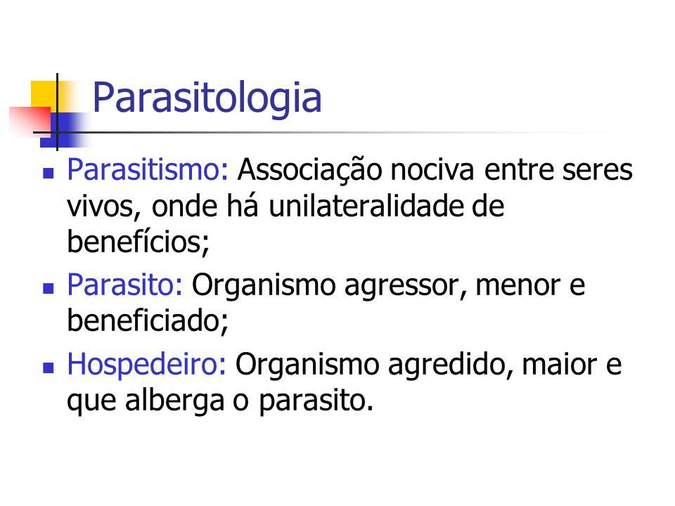 Relação Parasito- Hospedeiro Formas de Interação: Harmônicas ou positivas: benefício mútuo ou ausência de prejuízo.