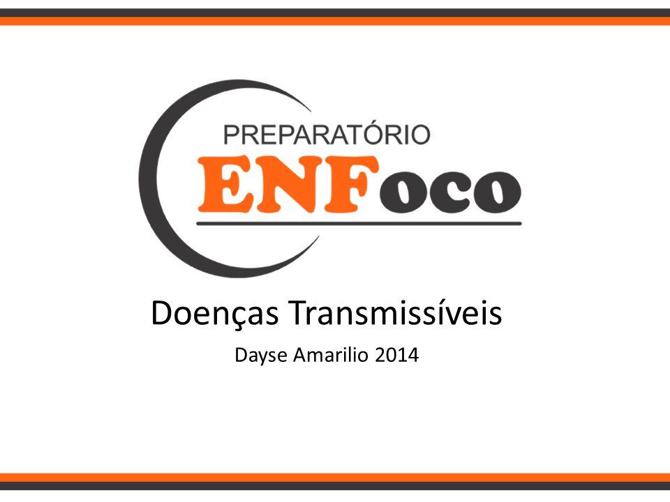 Doenças Transmissíveis Dayse Amarilio 2014