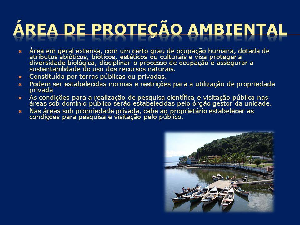  Área em geral extensa, com um certo grau de ocupação humana, dotada de atributos abióticos, bióticos, estéticos ou culturais e visa proteger a diver