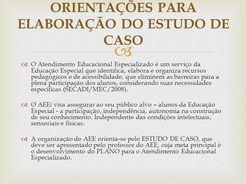   O Atendimento Educacional Especializado é um serviço da Educação Especial que identifica, elabora e organiza recursos pedagógicos e de acessibilid