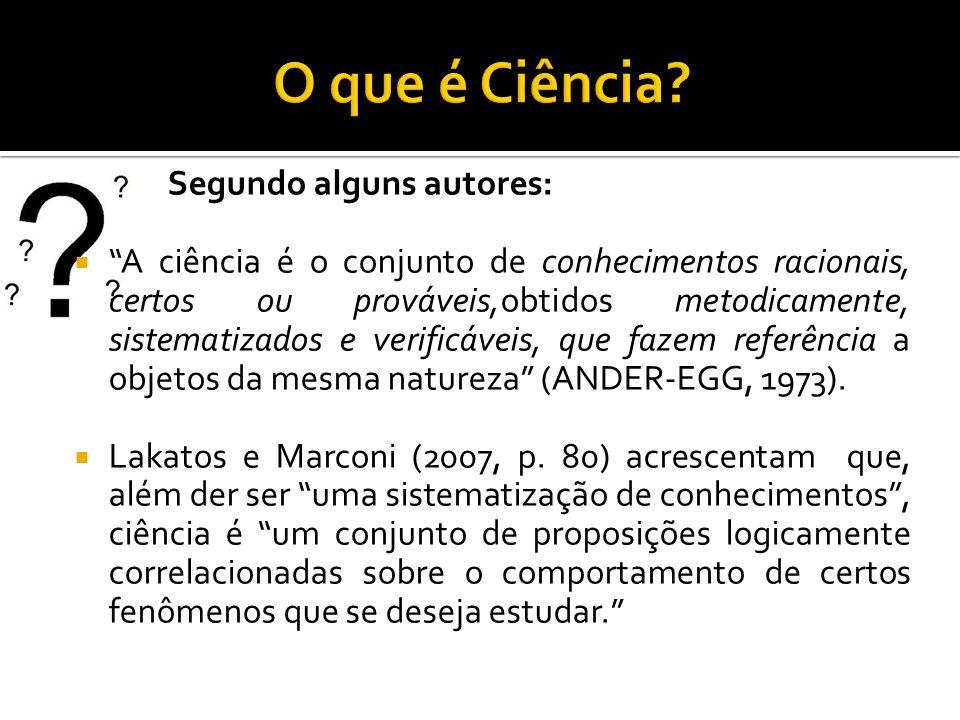  Tipos de pesquisa, classificados segundo: – A área da ciência – A natureza – Aos objetivos – Aos procedimentos – Ao objeto – A forma de abordagem