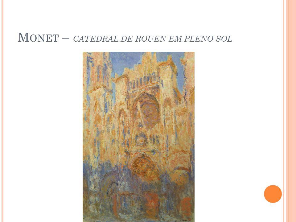 M ONET – CATEDRAL DE ROUEN EM PLENO SOL