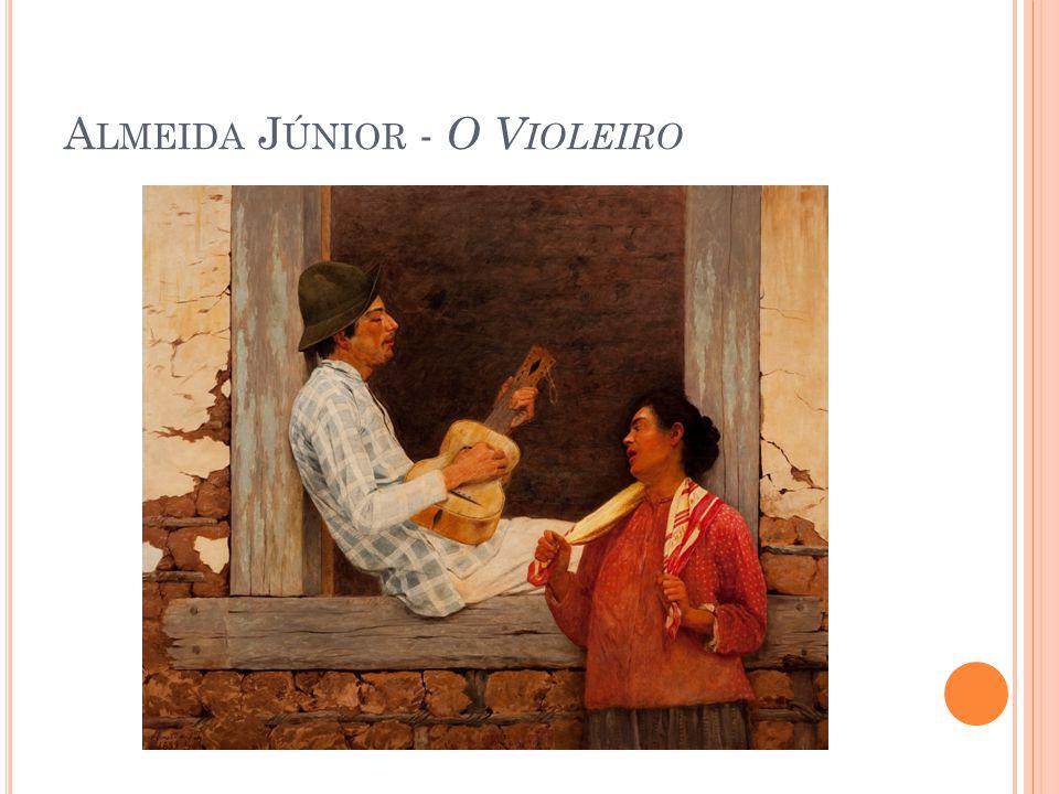 A LMEIDA J ÚNIOR - O V IOLEIRO