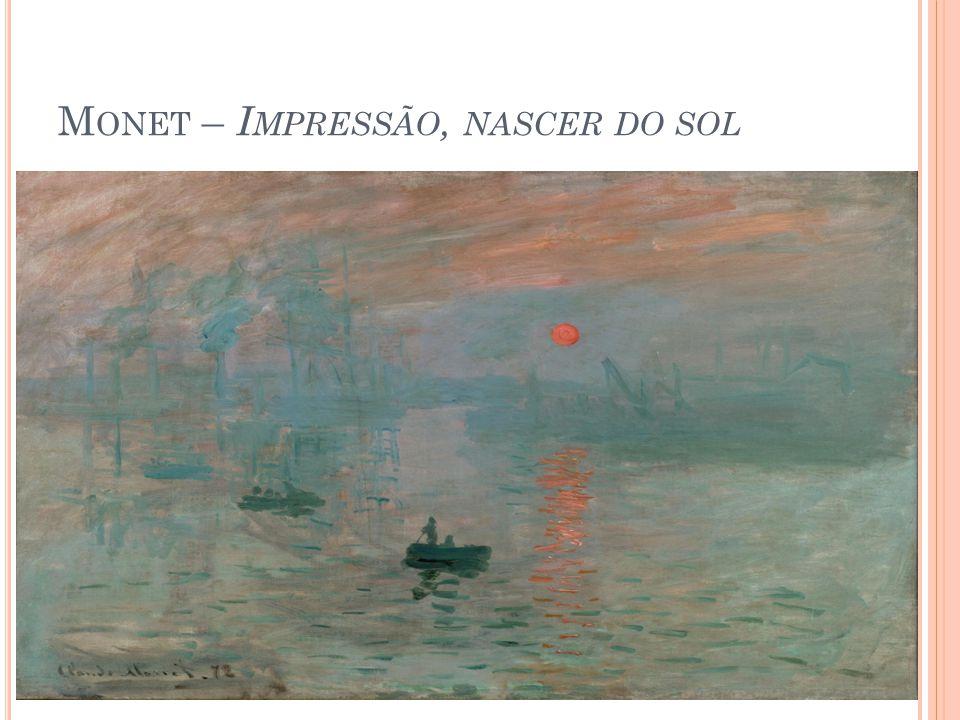 M ONET – I MPRESSÃO, NASCER DO SOL