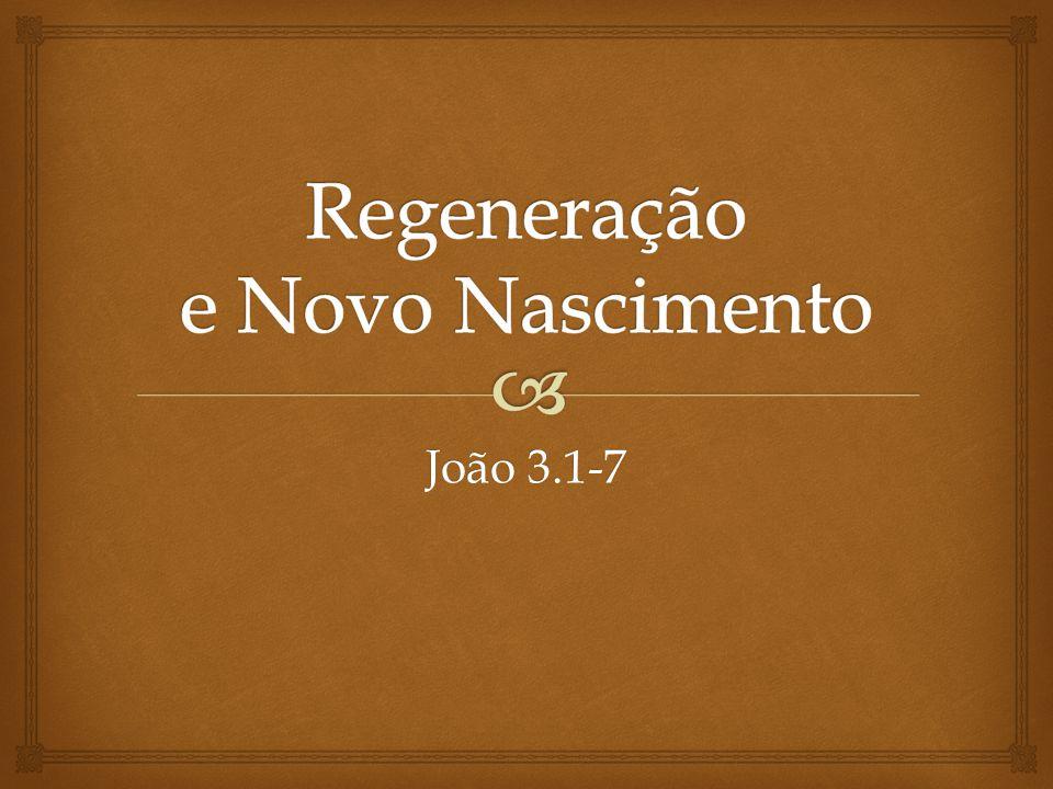   Pelo lado divino, a mudança de coração é chamada de regeneração, de novo nascimento.