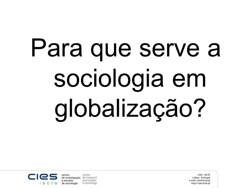 Para que serve a sociologia em globalização?