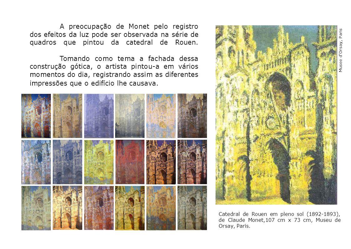 A preocupação de Monet pelo registro dos efeitos da luz pode ser observada na série de quadros que pintou da catedral de Rouen. Tomando como tema a fa