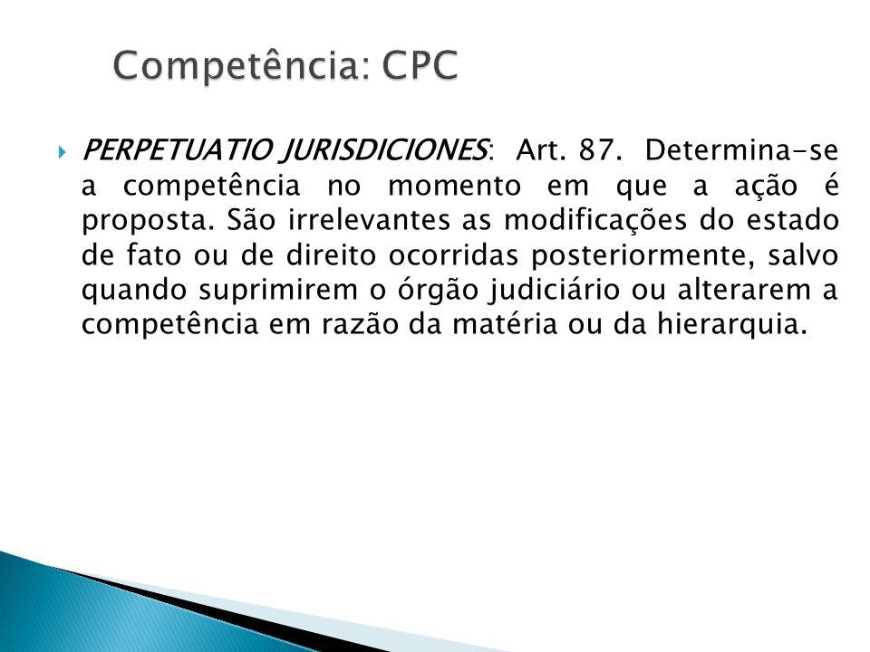  PERPETUATIO JURISDICIONES: Art.87.