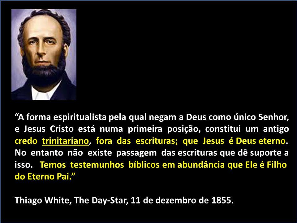 """""""A forma espiritualista pela qual negam a Deus como único Senhor, e Jesus Cristo está numa primeira posição, constitui um antigo credo trinitariano, f"""