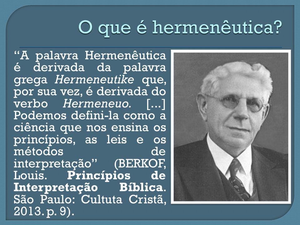 """""""A palavra Hermenêutica é derivada da palavra grega Hermeneutike que, por sua vez, é derivada do verbo Hermeneuo. [...] Podemos defini-la como a ciênc"""