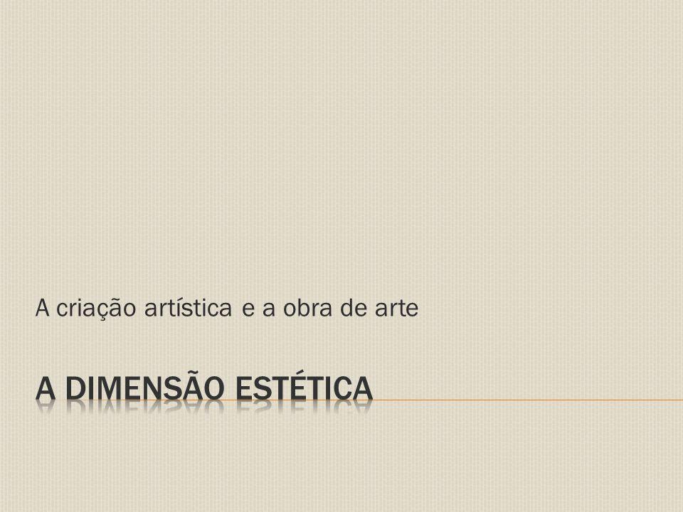 A criação artística e a obra de arte