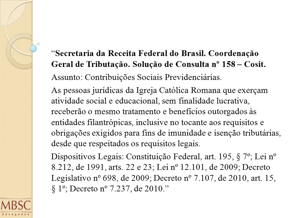 Secretaria da Receita Federal do Brasil.Coordenação Geral de Tributação.