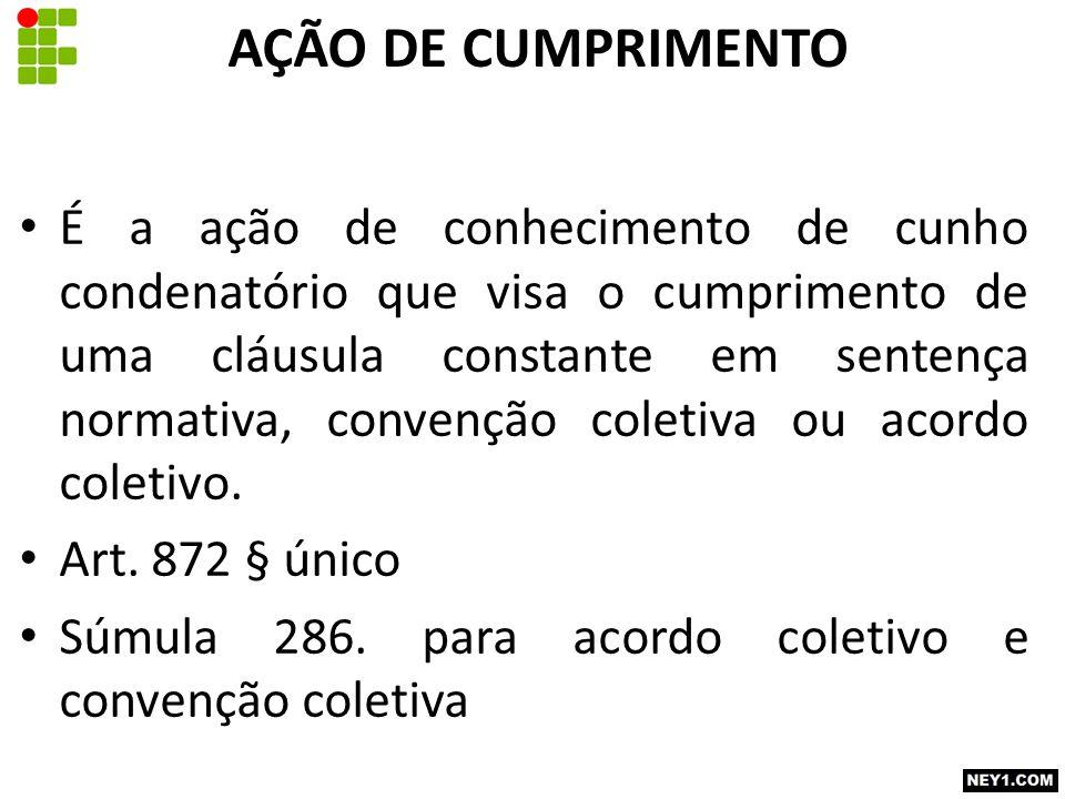 Competência funcional O remédio da sentença normativa não cumprida é a ação rescisória na Vara do Trabalho do local da prestação dos serviços Art.