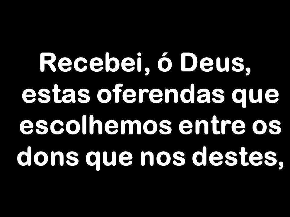 devoção torne-se prêmio da redenção eterna.Por Cristo, nosso Senhor.