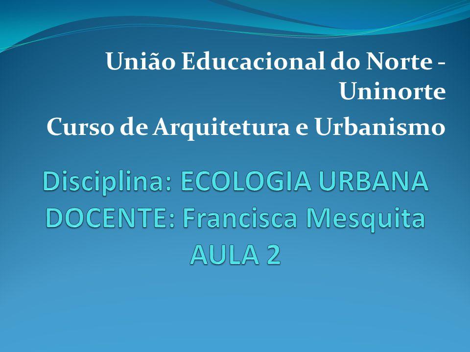 União Educacional do Norte - Uninorte Curso de Arquitetura e Urbanismo
