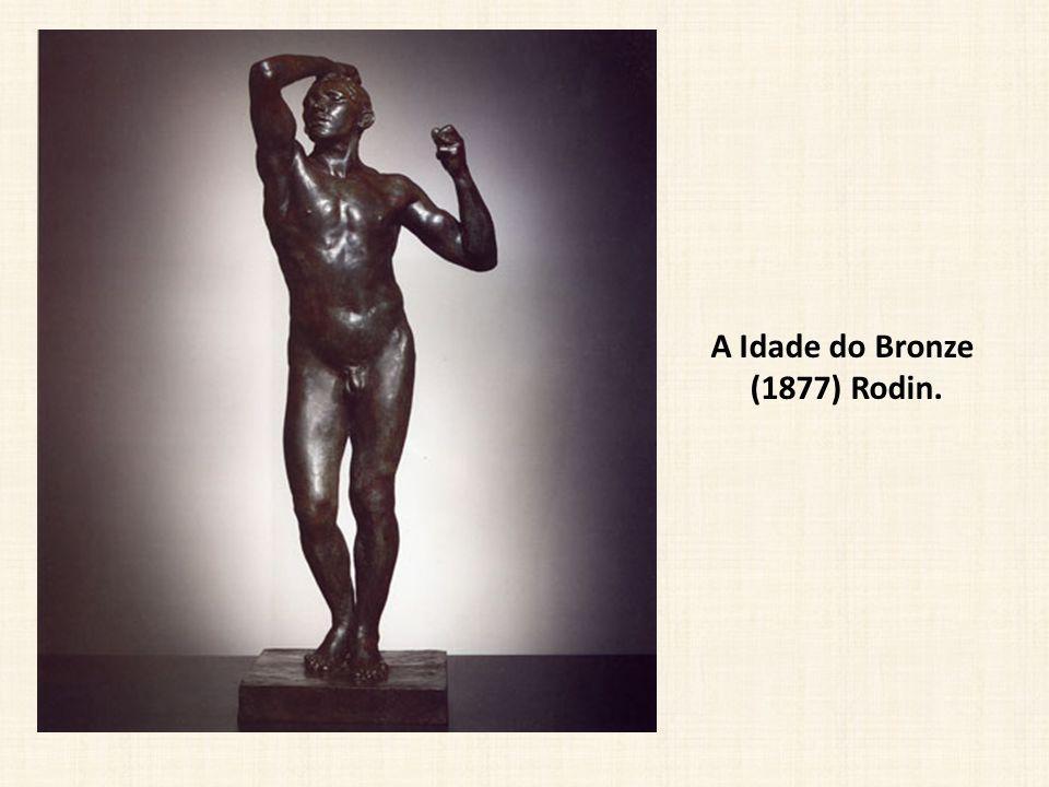 A Idade do Bronze (1877) Rodin.