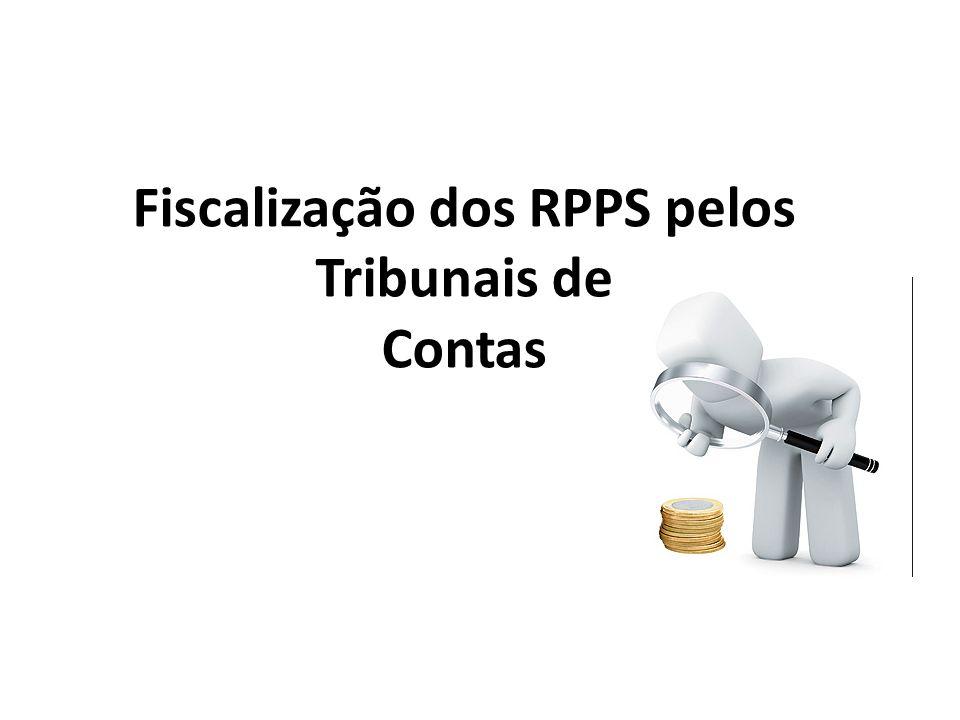 Fiscalização dos RPPS pelos Tribunais de Contas