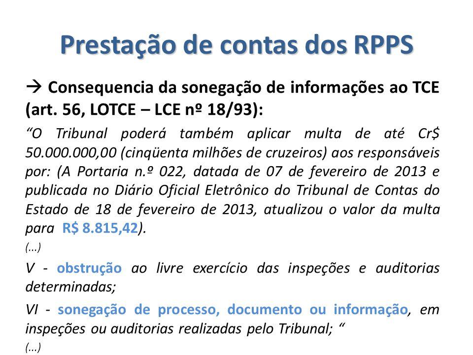""" Consequencia da sonegação de informações ao TCE (art. 56, LOTCE – LCE nº 18/93): """"O Tribunal poderá também aplicar multa de até Cr$ 50.000.000,00 (c"""