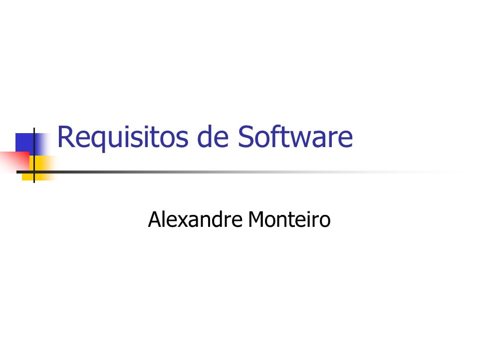 Requisitos de Software Alexandre Monteiro