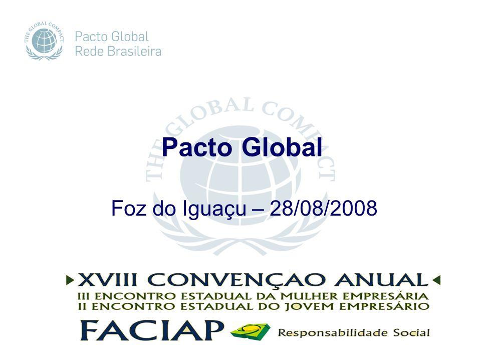 Foz do Iguaçu – 28/08/2008 Pacto Global