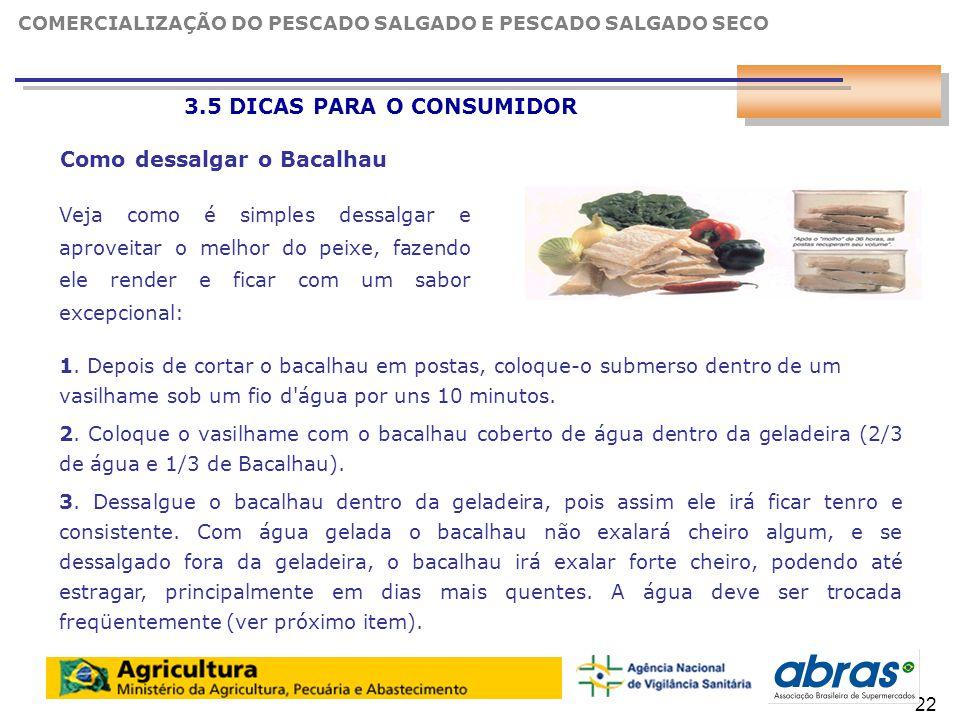 23 3.5 DICAS PARA O CONSUMIDOR 2.