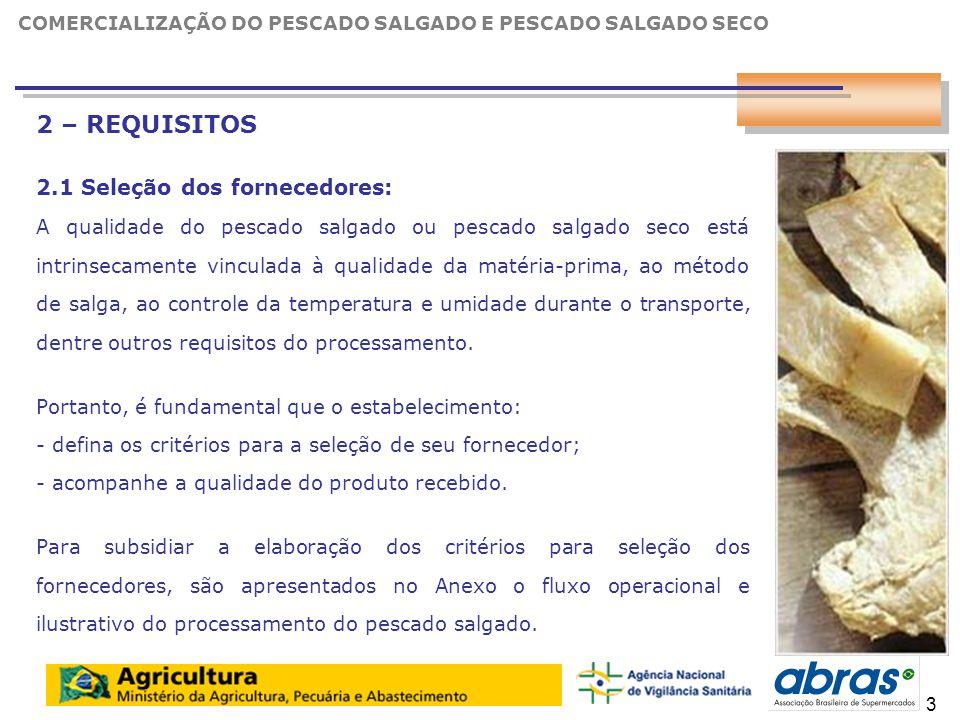 25 Como conservar o bacalhau em sua casa: Para congelar o bacalhau seco salgado, primeiramente é necessário dessalgá-lo.