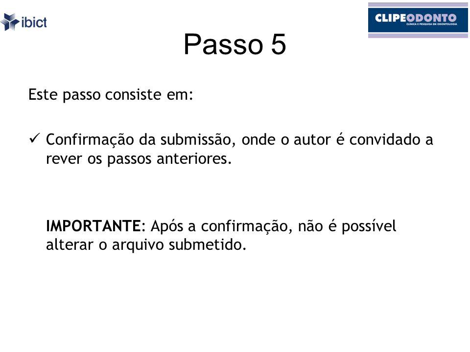 Passo 5 Este passo consiste em: Confirmação da submissão, onde o autor é convidado a rever os passos anteriores.
