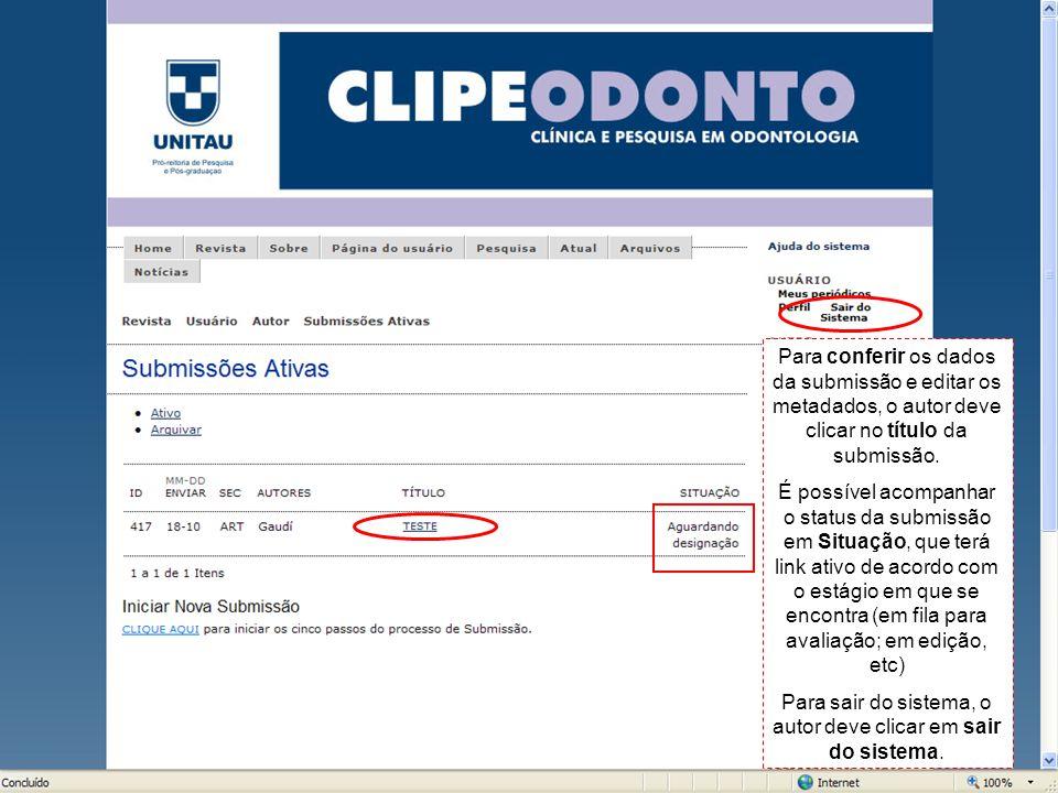Para conferir os dados da submissão e editar os metadados, o autor deve clicar no título da submissão.