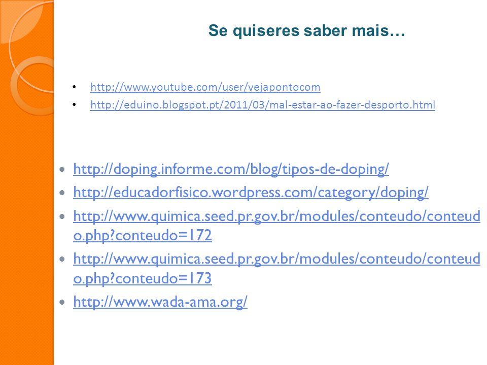http://doping.informe.com/blog/tipos-de-doping/ http://educadorfisico.wordpress.com/category/doping/ http://www.quimica.seed.pr.gov.br/modules/conteud