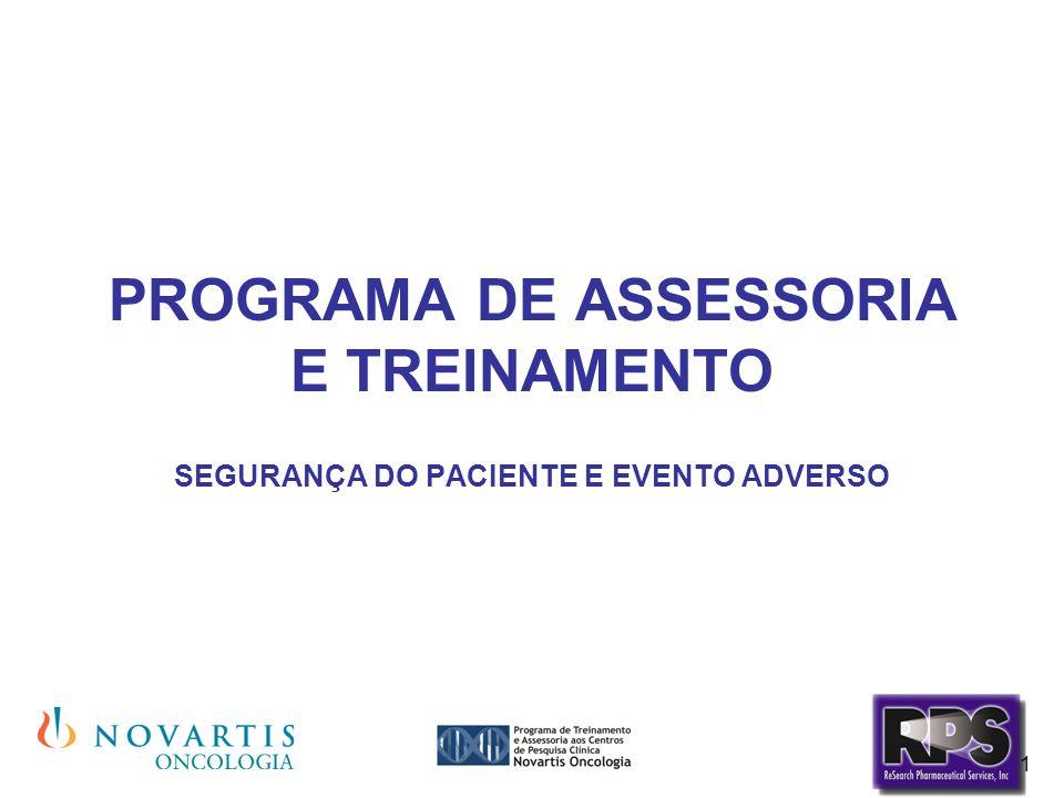 1 PROGRAMA DE ASSESSORIA E TREINAMENTO SEGURANÇA DO PACIENTE E EVENTO ADVERSO