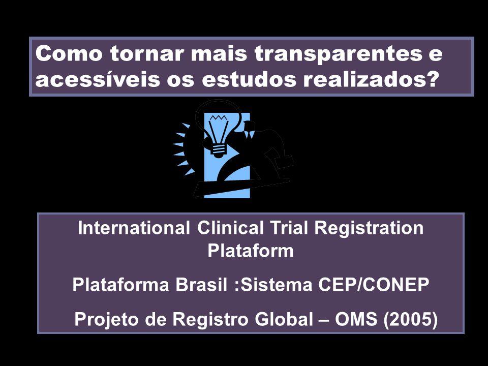 Como tornar mais transparentes e acessíveis os estudos realizados.