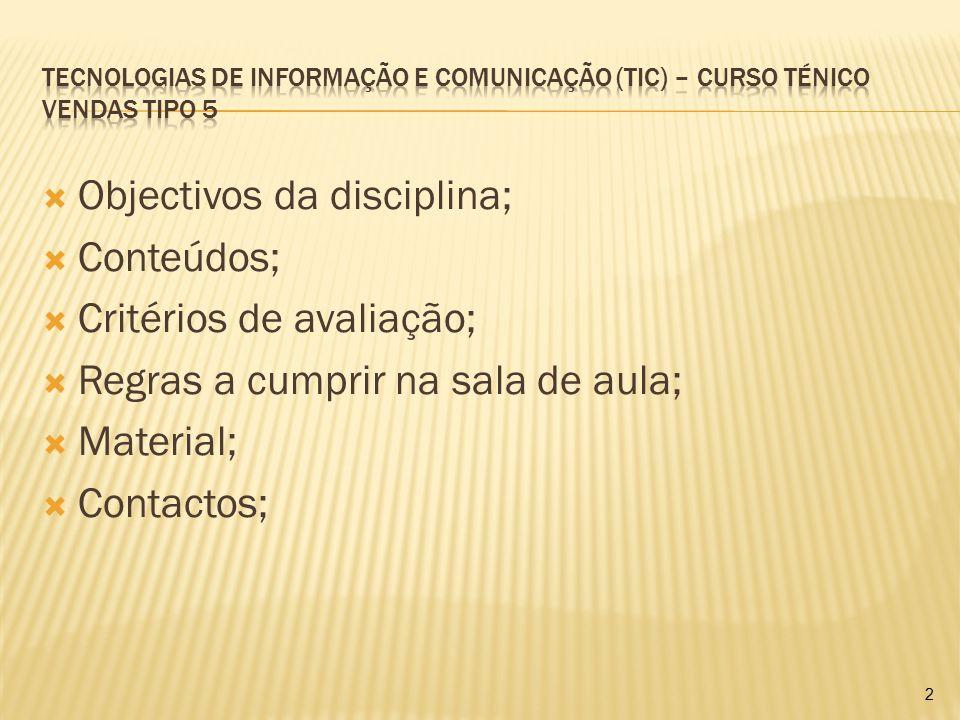  Objectivos da disciplina;  Conteúdos;  Critérios de avaliação;  Regras a cumprir na sala de aula;  Material;  Contactos; 2