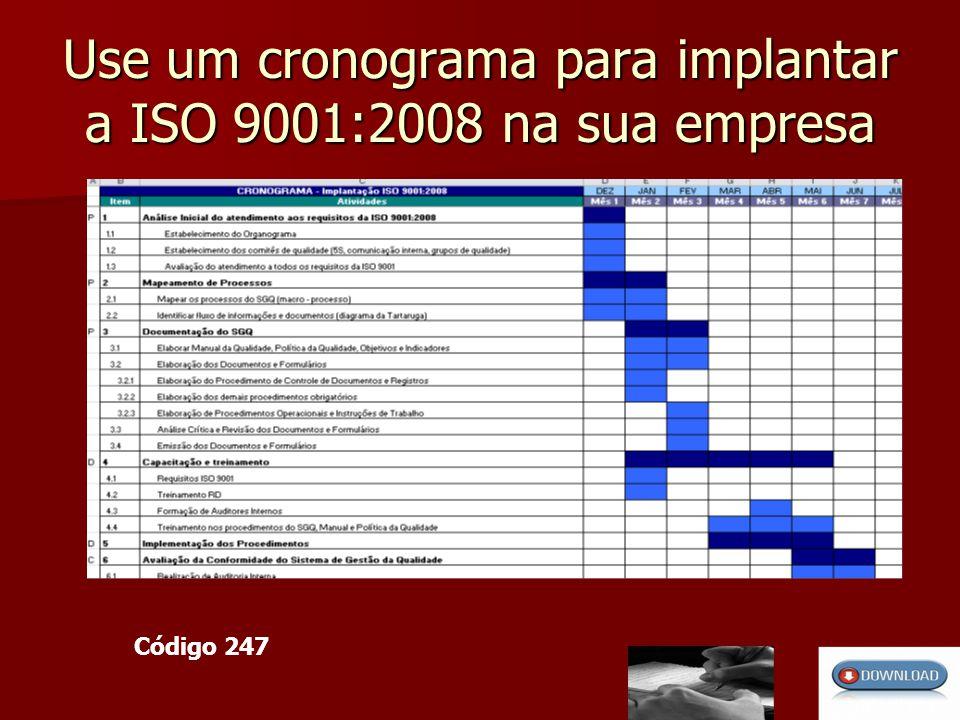 Use um cronograma para implantar a ISO 9001:2008 na sua empresa Código 247