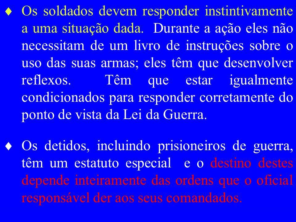  A Lei da Guerra aplica-se a qualquer um que tenha sido detido por estar envolvido num conflito internacional ou doméstico, total ou consistindo somente em perturbações internas.