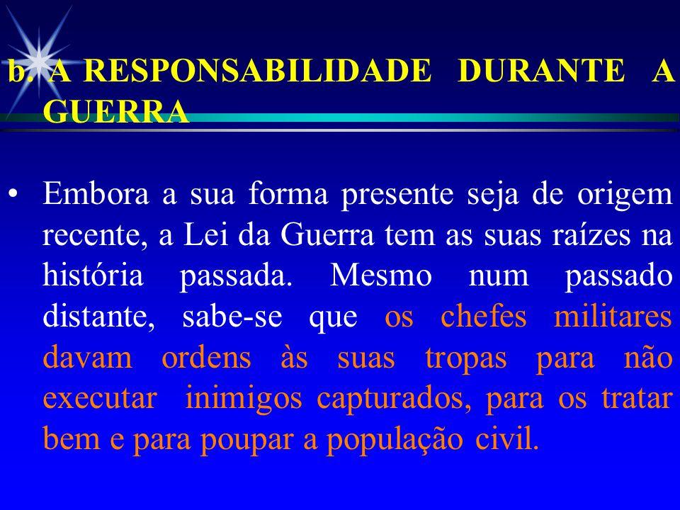 Por outro lado, o respeito do DIH pode (1): ä fomentar o apoio mundial (pronto reconhecimento, ajuda militar/econômica);