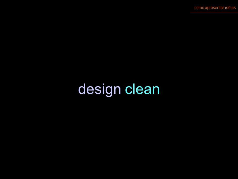 como apresentar idéias design clean