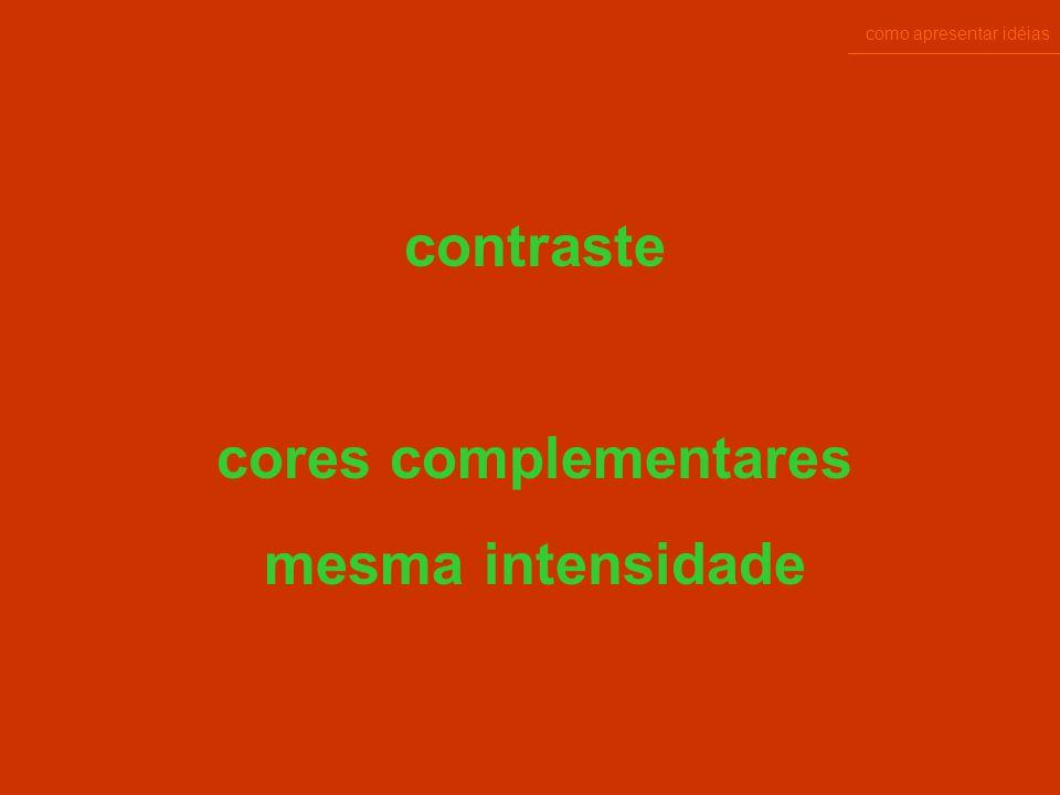 como apresentar idéias complementares