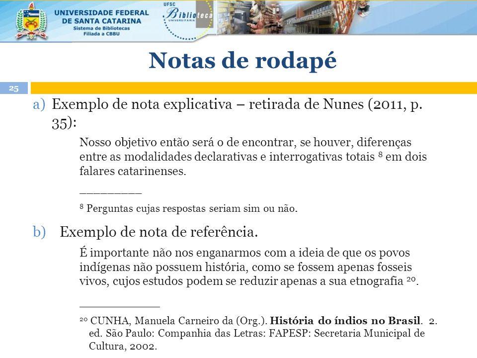 a)Exemplo de nota explicativa – retirada de Nunes (2011, p.