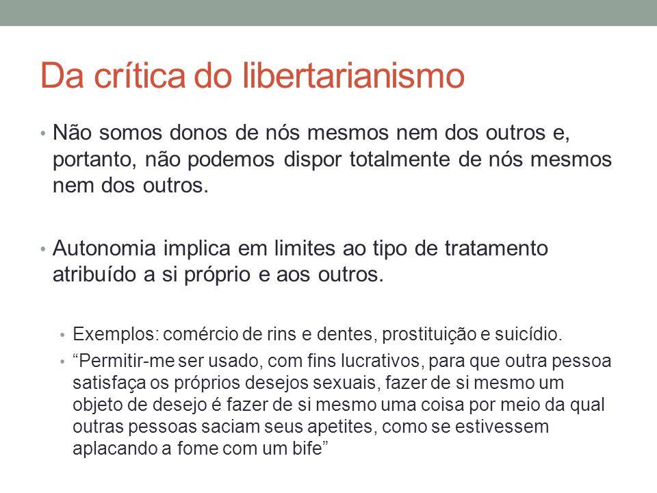 Da crítica do utilitarismo Prazer não indica justiça ou correção.