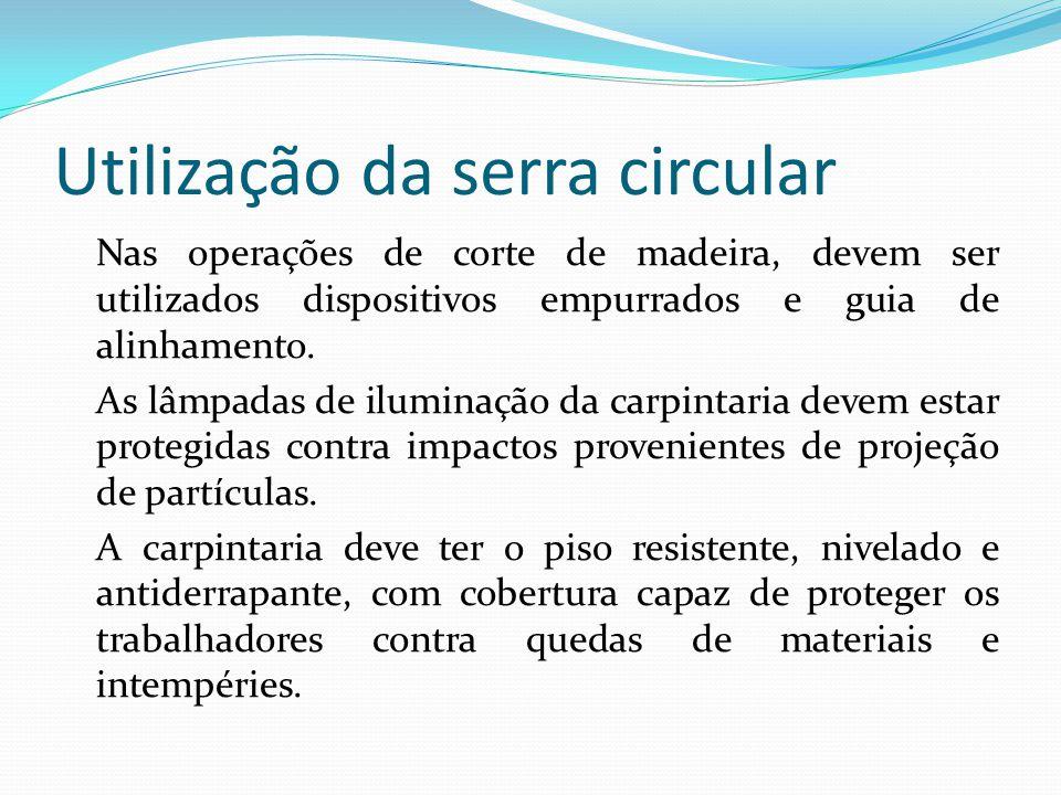 INSTALAÇÕES ELÉTRICAS Os quadros de distribuição elétrica devem ficar em locais visíveis e devidamente sinalizados e aterrados.