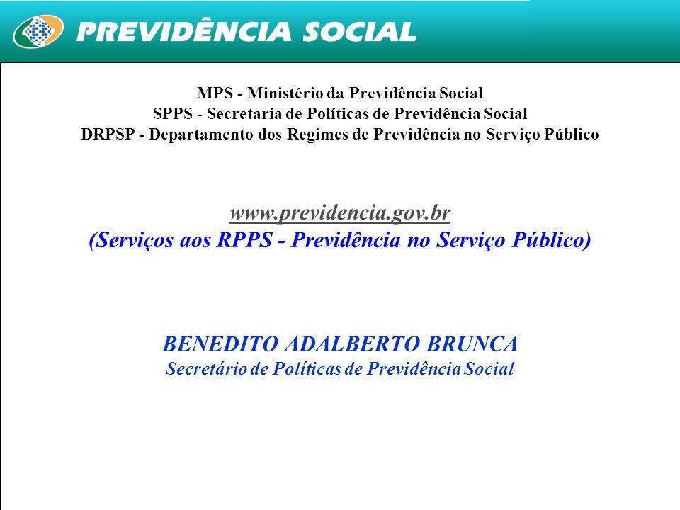 27 MPS - Ministério da Previdência Social SPPS - Secretaria de Políticas de Previdência Social DRPSP - Departamento dos Regimes de Previdência no Serv