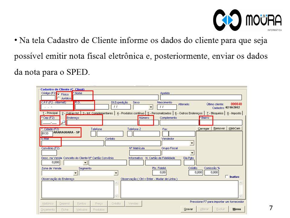 Para acessar a tela Cadastro de Entrada de Produto: Módulo Compras> menu Compras > submenu Entrada de Produto> tela Cadastro de Entrada de Produto.