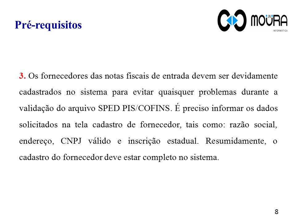 Para acessar a tela Cadastro de Fornecedor: Módulo Compras> menu Fornecedor > tela Cadastro de Fornecedor.